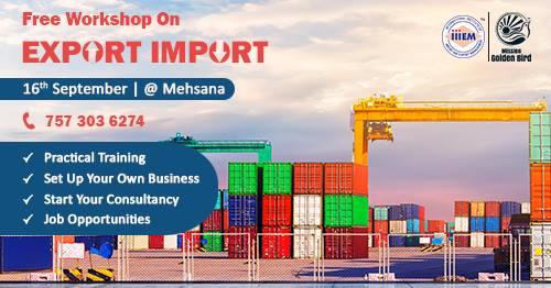 Free Seminar on Export Import at Mehsana