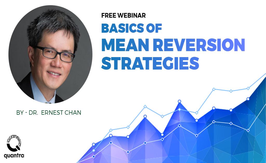 Webinar on Basics of Mean Reversion Strategies