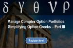 Manage Complex Option Portfolios - Simplifying Option Greeks Part 3