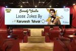 Comedy Theatre - Loose Jokes by Karunesh Talwar