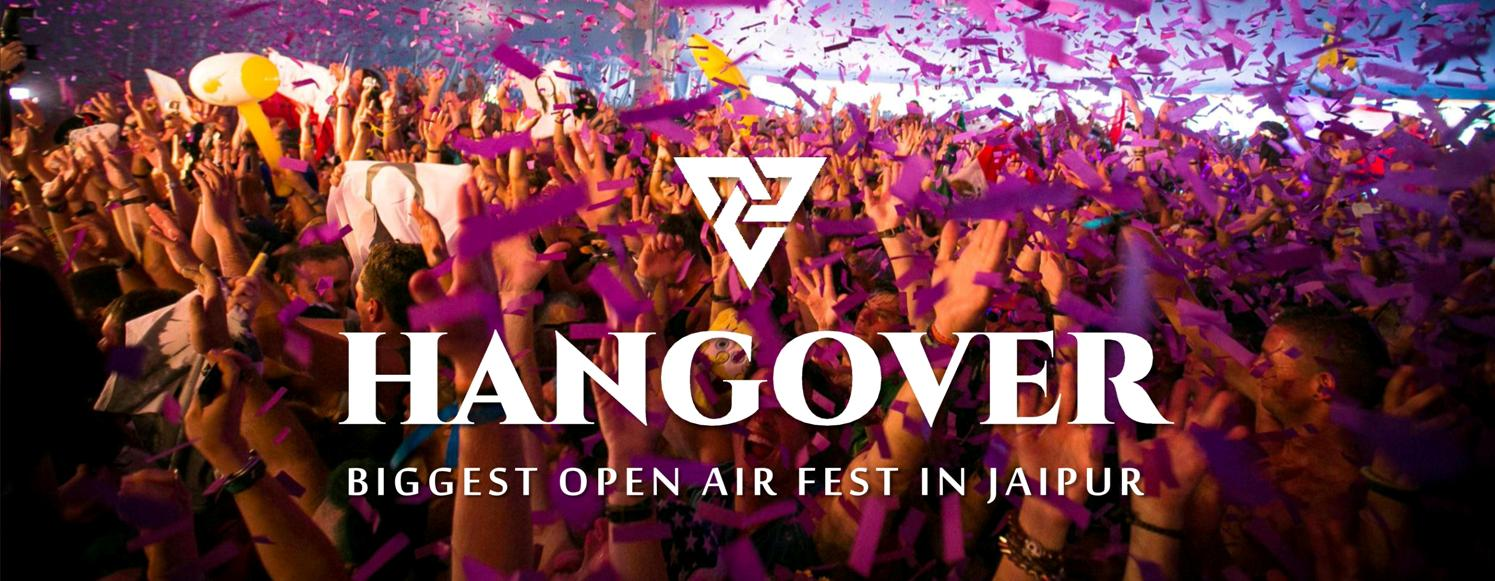 HANGOVER- BIGGEST NEW YEAR PARTY IN JAIPUR