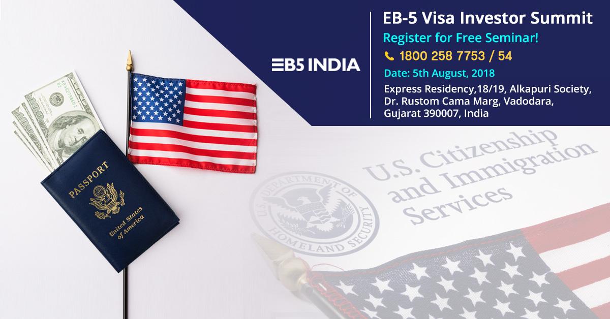 EB5 Free Seminar in Vadodara
