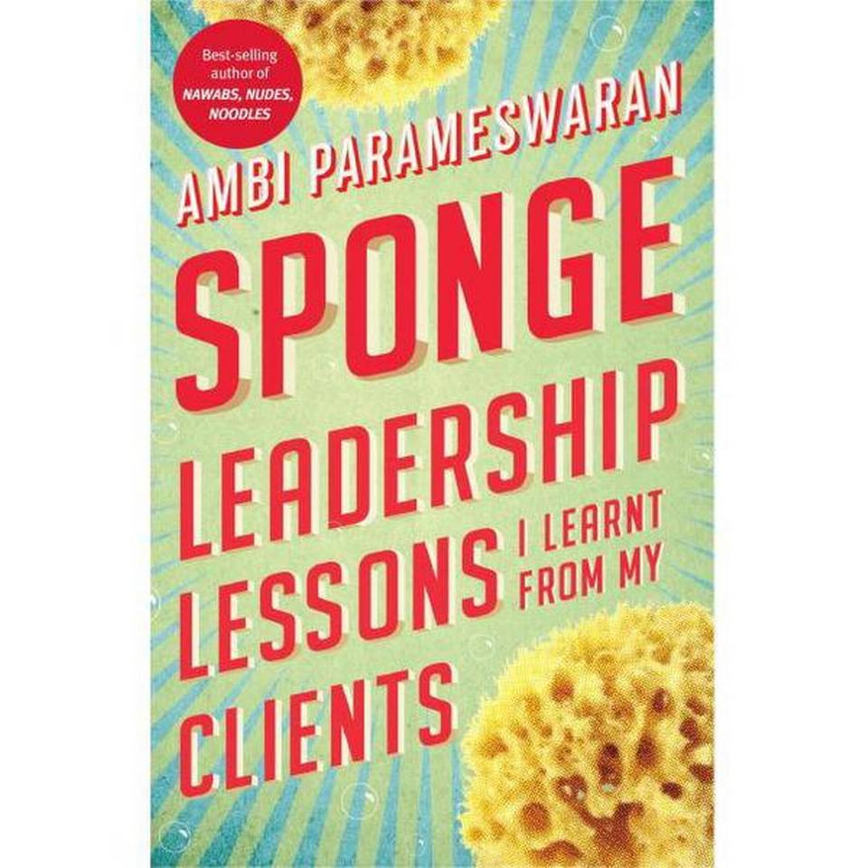 SPONGE Leadership Lessons I Learnt from My Clients