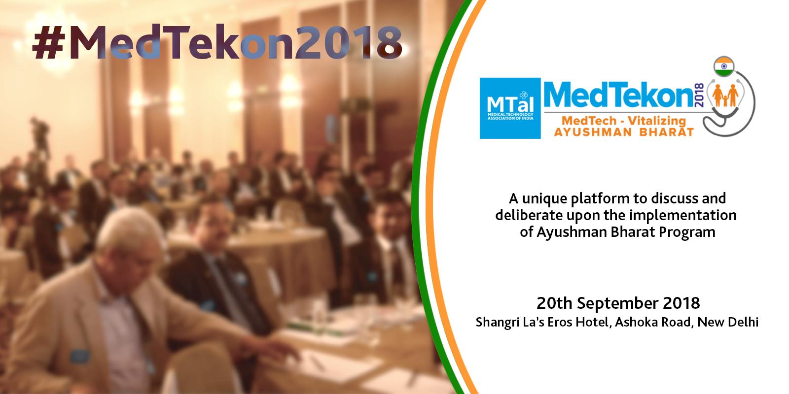 MTaI MedTekon 2018: MedTech - Vitalizing Ayushman Bharat