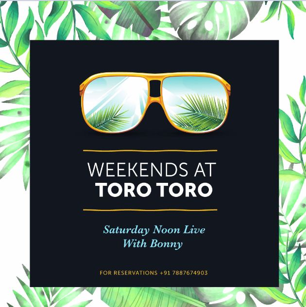 Weekends at TORO TORO 20th October 2018