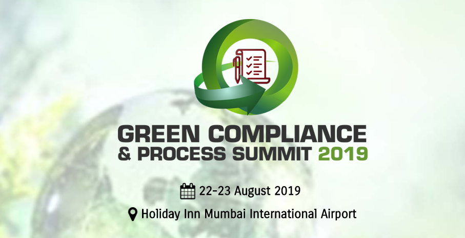 GREEN COMPLIANCE AND PROCESS SUMMIT