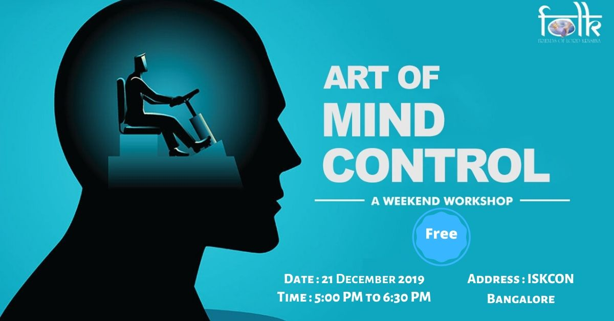 Art of Mind Control- Free Workshop at ISKCON