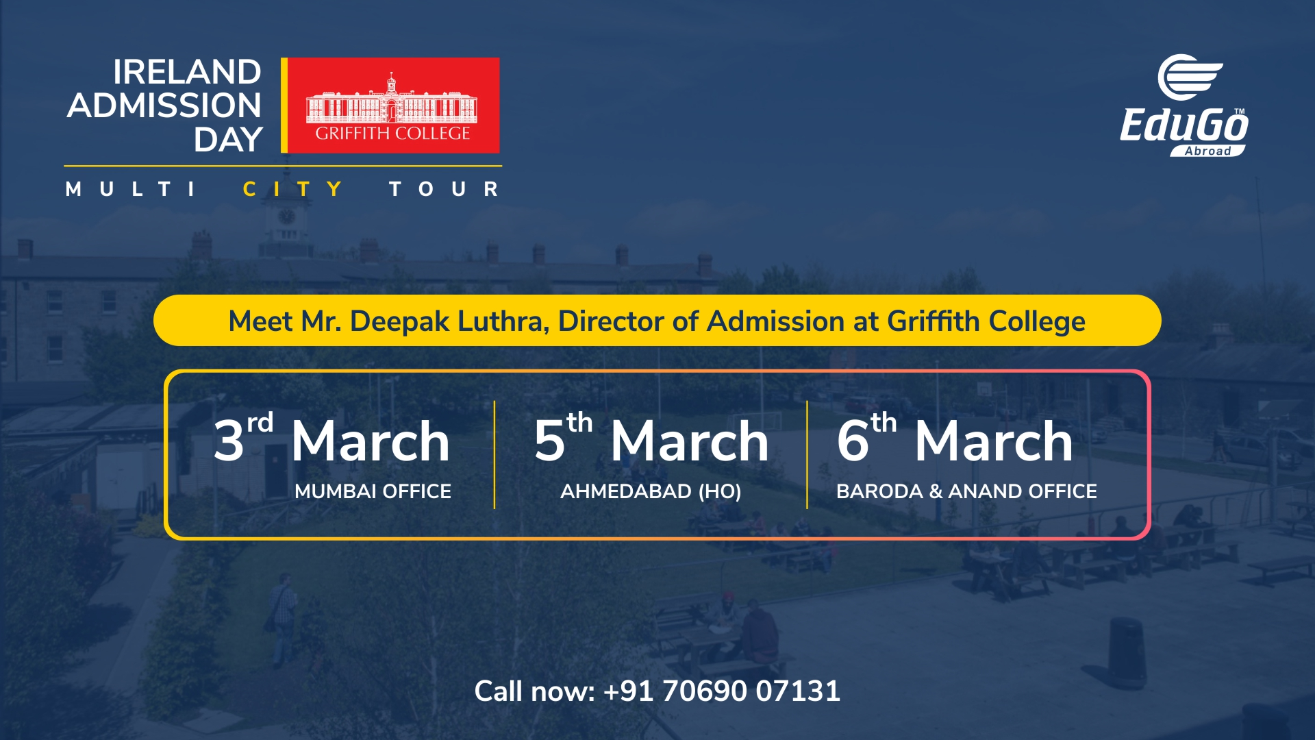Ireland Admission Day - Griffith College Edugo Abroad Mumbai