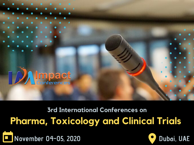 3rd Pharma, Toxicology and Clinical Trials | Impact Conferences
