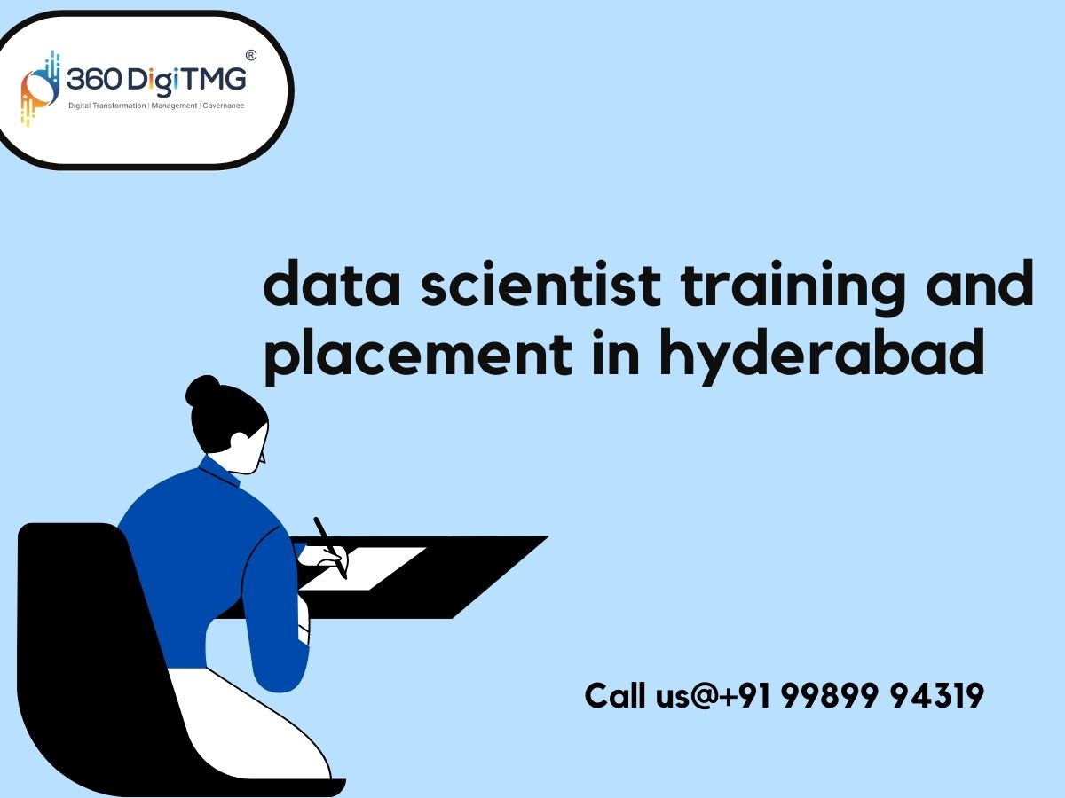 data scientist training and placement in hyderabad - 360DigiTMG