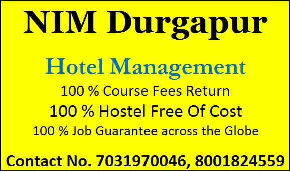 NIM Durgapur Hotel Management School AND India