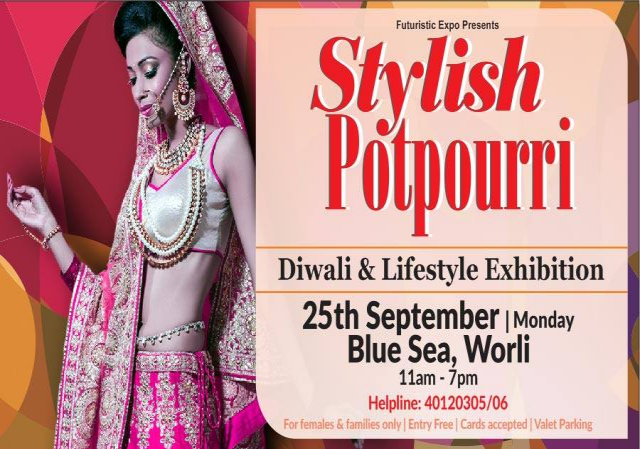 Stylish Potpourri - Diwali, Wedding & Lifestyle Exhibition