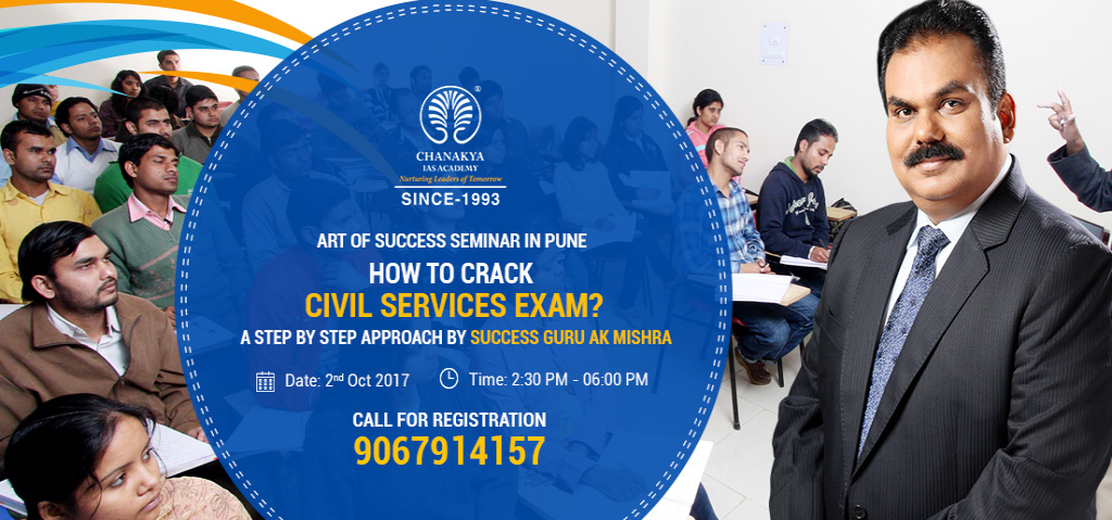Free Seminar in Pune on Right Approach to crack Civil Services Exam