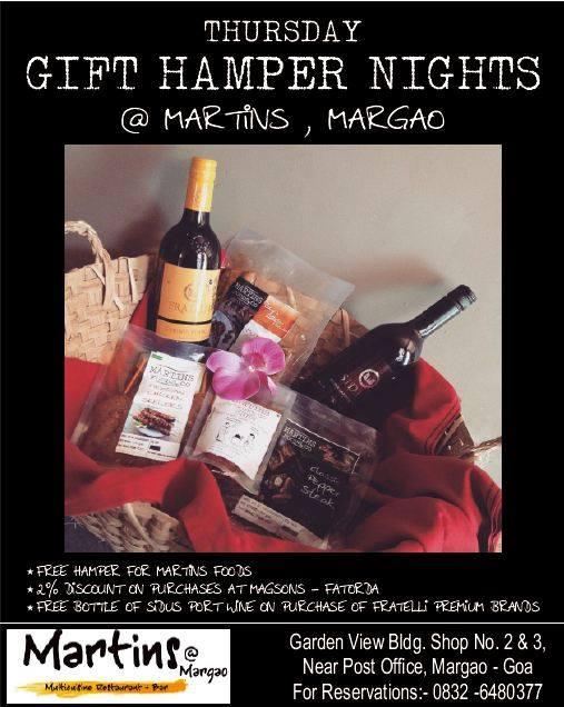 Lets hamper your Thursday at Martins Margao
