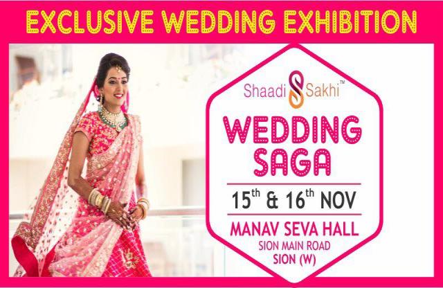Shaadi Sakhi's Wedding Saga 2017