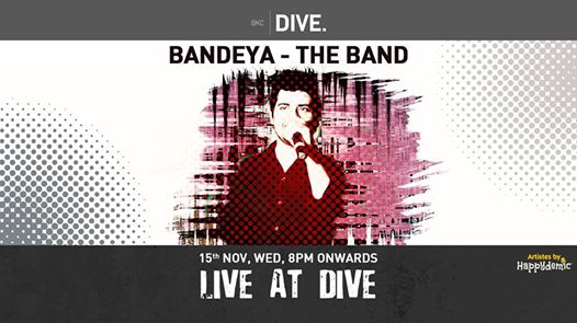 Live At DIVE ft. Bandeya - The Band