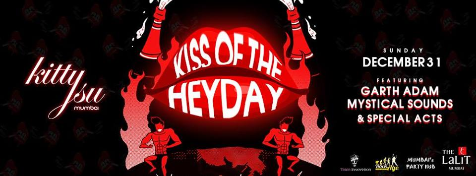 Kiss of the Heyday (New Year's Eve 2017)
