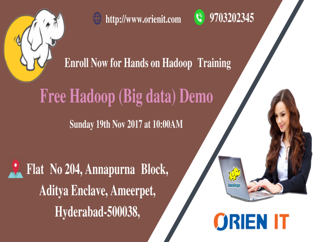 Get Enrolled For The High Interactive Free Demo On Hadoop At Orien IT On 19th Of