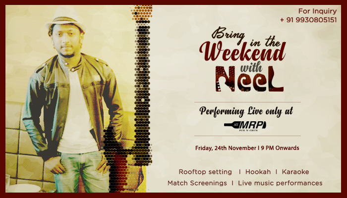 Bring In The Weekend With Neel