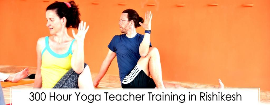 300 hour Yoga Teacher Training in Rishikesh, India - RYS 300