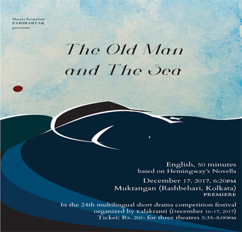 The Old Man and The Sea - English One Act Play by Theatre Formation Paribartak