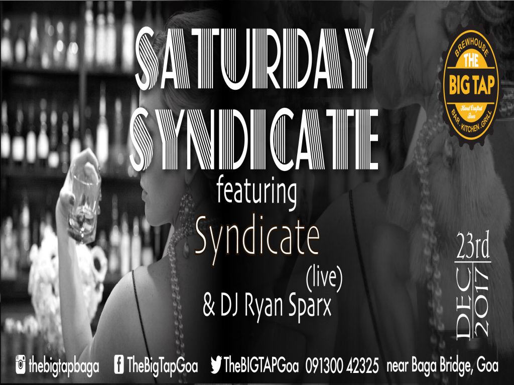 Saturday Syndicate @TheBig Tap