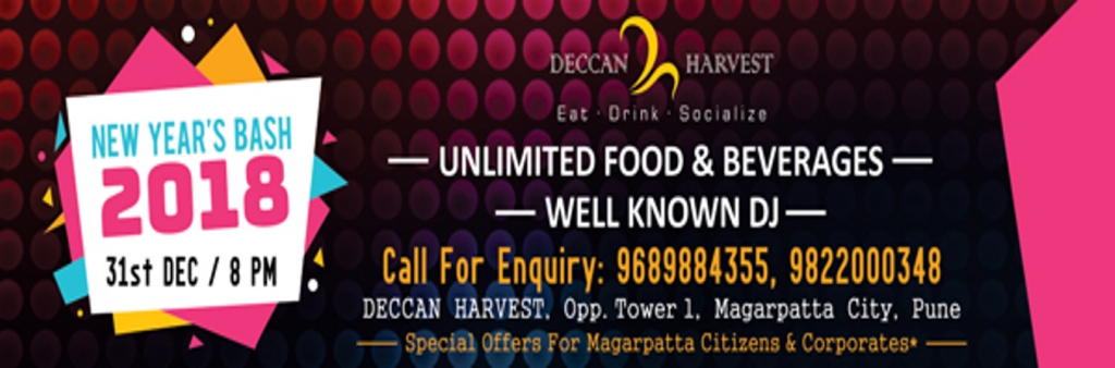 Gala New Year Night at Deccan Harvest, Magarpatta with unlimited food, Beverages