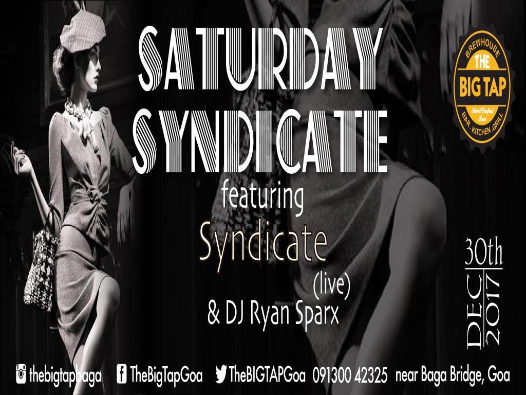 Saturday Syndicate @The Big Tap, Baga
