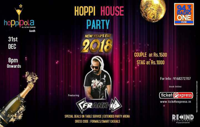 HOPPI HOUSE PARTY - NYE 2018 ft. DJ Frank-ie at Hoppipola Aundh