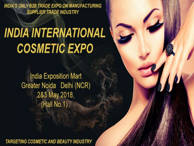 India International Cosmetic Expo 2018 in Greater Noida Delhi NCR INDIA