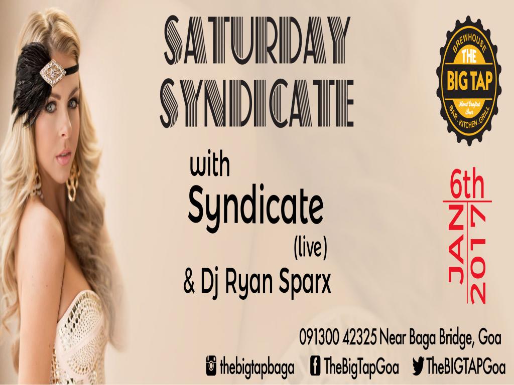 Saturday Syndicate at The Big Tap 6th Jan