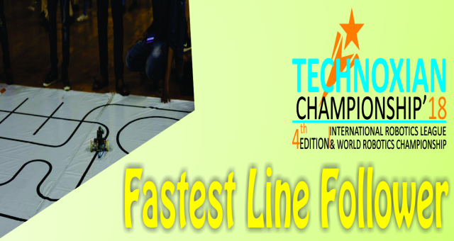 FASTEST LINE FOLLOWER (WORLD ROBOTICS CHAMPIONSHIP)