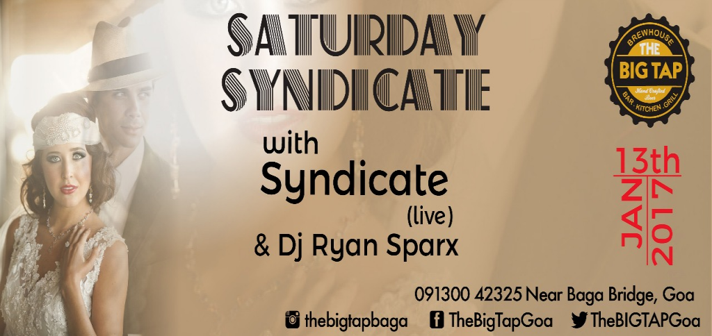 Saturday Syndicate at The Big Tap 13th January