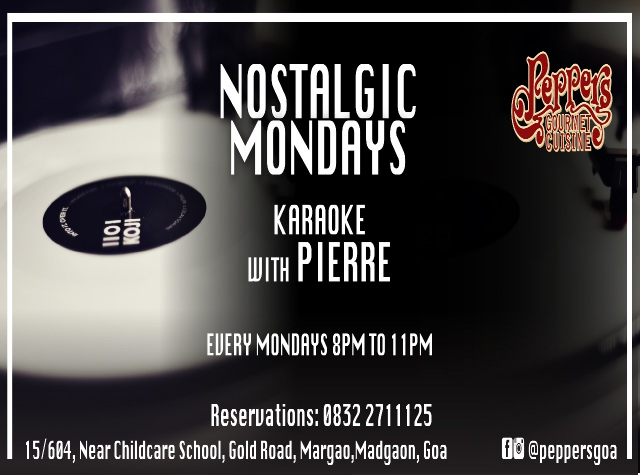 Nostalgic Mondays with Pierre at Pepper's, 15th January
