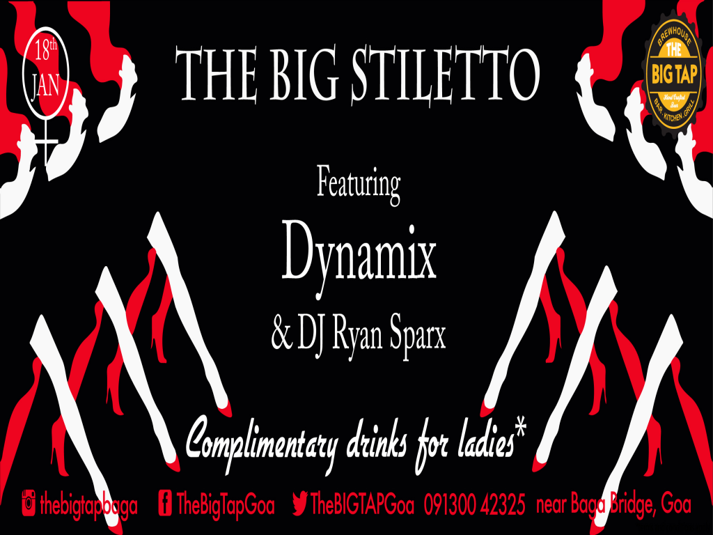 The Big Stiletto@ The Big Tap 18th Jan 2018
