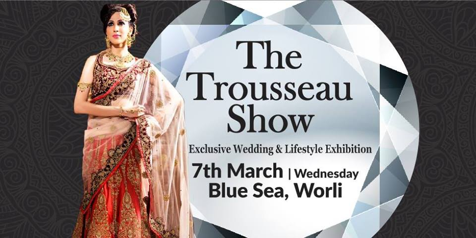 The Trousseau Show