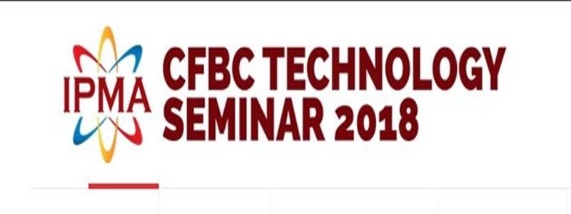 CFBC Technology Seminar 2018 of IPMA