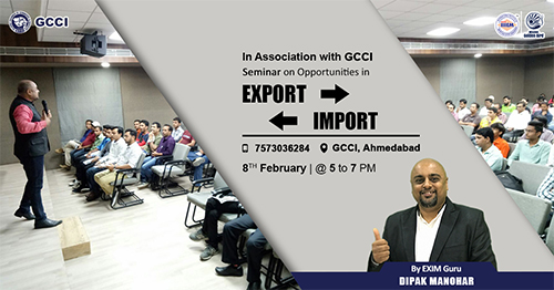 Free Seminar on Learn Import Export - GCCI Ahmedabad