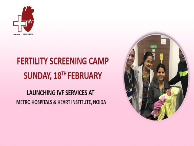 Fertility Screening Camp - Metro Hospital