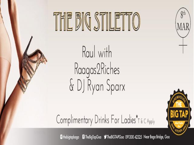 The Big Stiletto @ The Big Tap, Baga