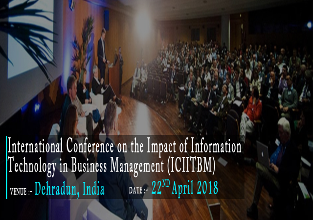 International Conference on the Impact of Information Technology in Business Man