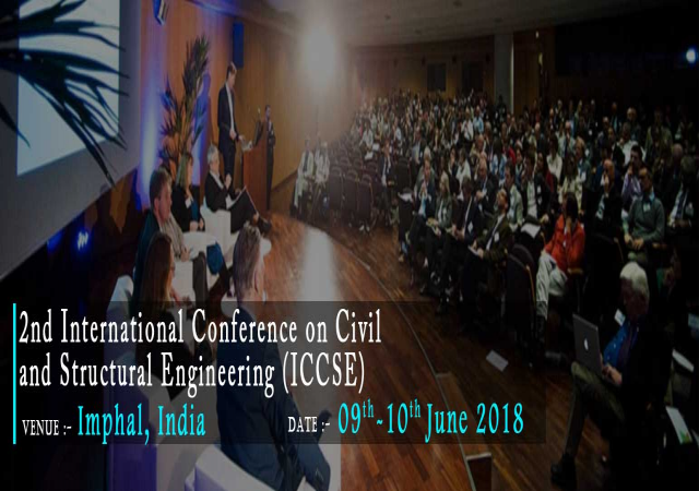 The 2nd International Conference on Civil and Structural Engineering (ICCSE)