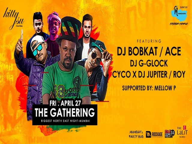 The Gathering - Mumbai (The Biggest NE Night), 27th April