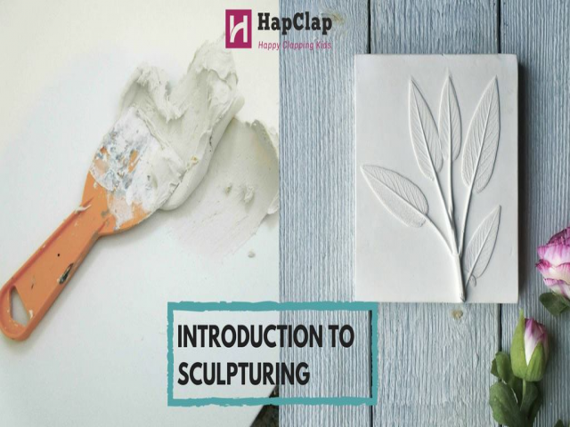 HapClap- Introduction to Sculpturing