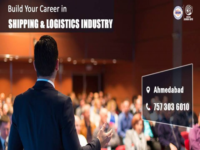 Build your career in Shipping & Logistics Management - Ahmedabad