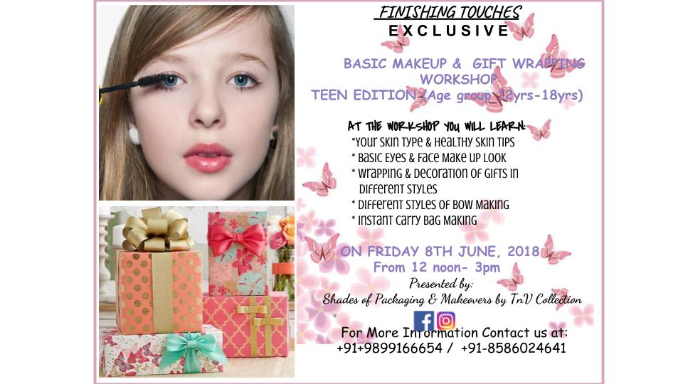 Basic Makeup & Gift Wrapping Teen Edition Workshop