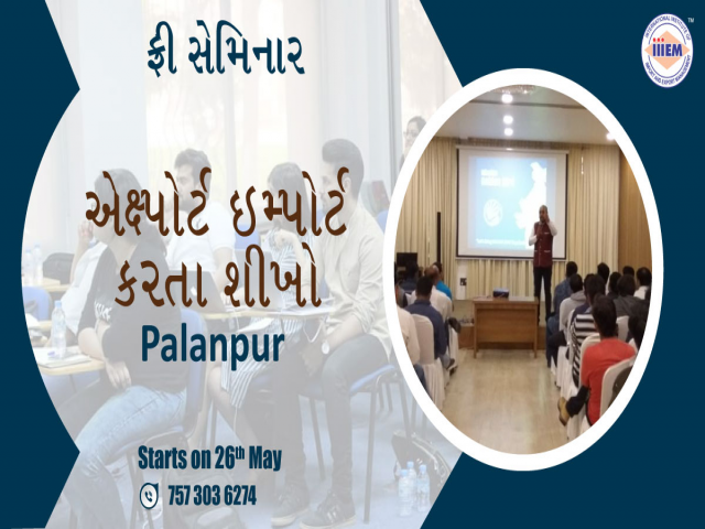 Learn How to Export and Import. Free Seminar in Palanpur