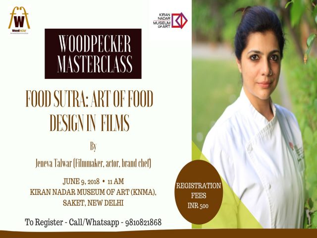 Woodpecker Masterclass - Food Sutra: Art of Food Design in Films