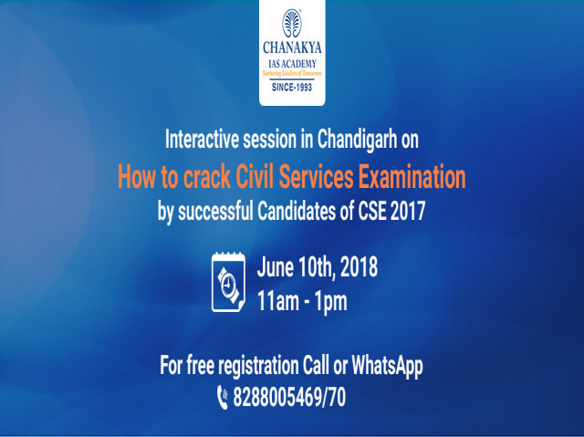 Free Seminar on Civil Services by UPSC 2017 Toppers in Chandigarh