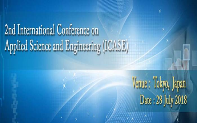 2nd International Conference on Applied Science and Engineering (ICASE)